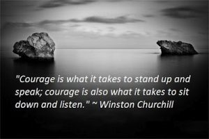 courage to listen