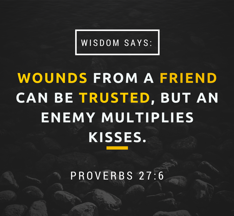 proverbs wounds from a friend