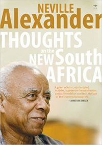 Neville Alexander Thoughts on the New South Africa book cover