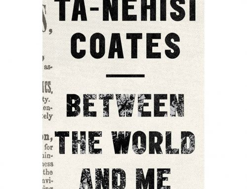 Between the world and Ta-Nehisi Coates