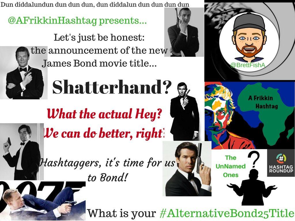 Bond Hashtag game