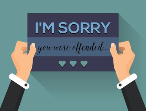 """I'm sorry YOU were offended."""