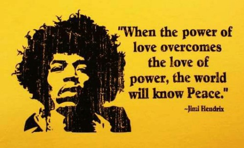 Jimi Hendrix love of power quote