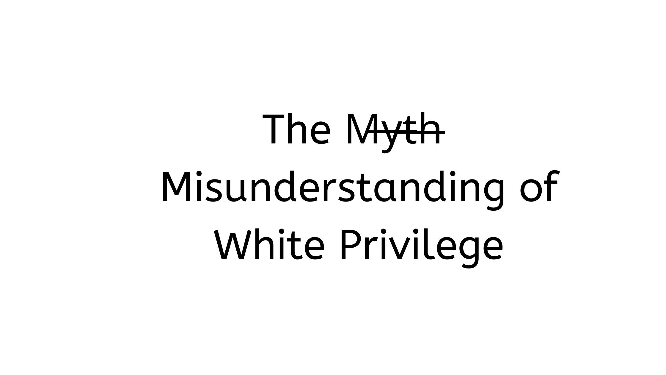 White Privilege myth