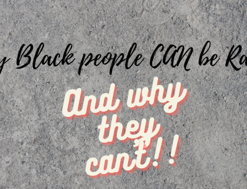 Black people can – and cannot – be racist!