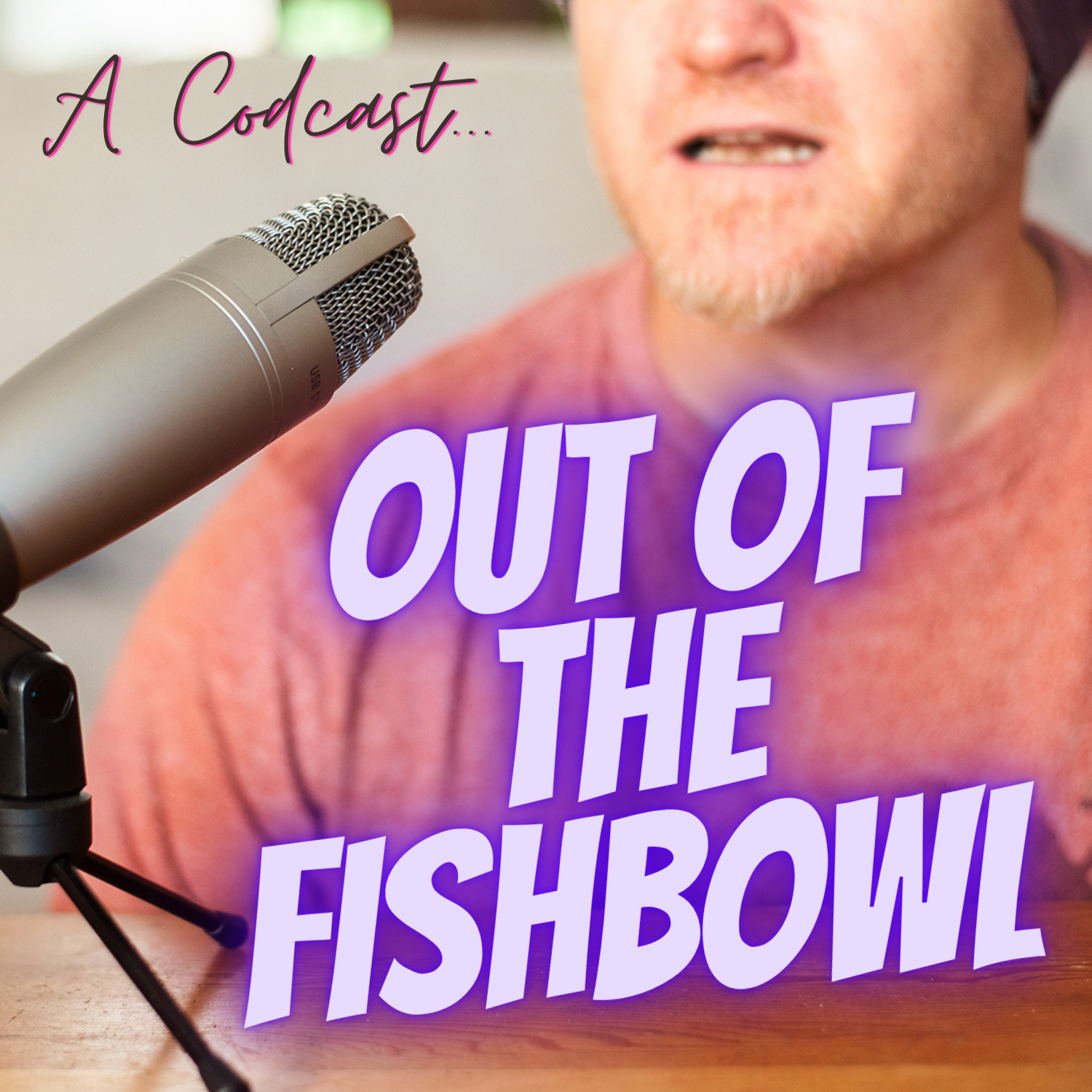 Podcast Out of the Fishbowl